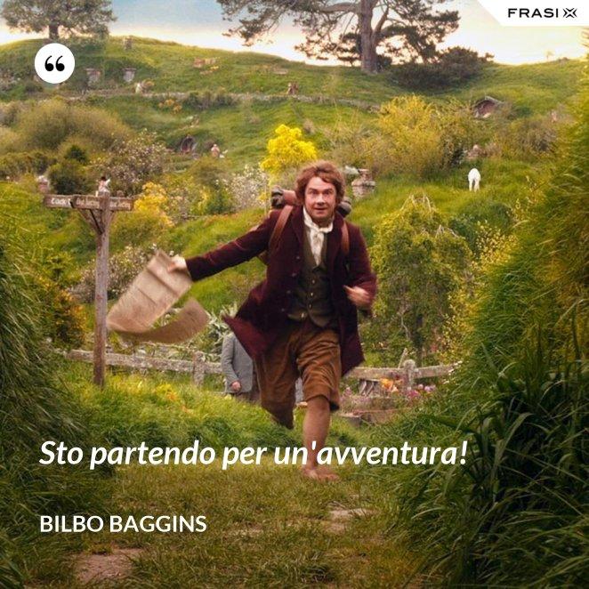 Sto partendo per un'avventura!