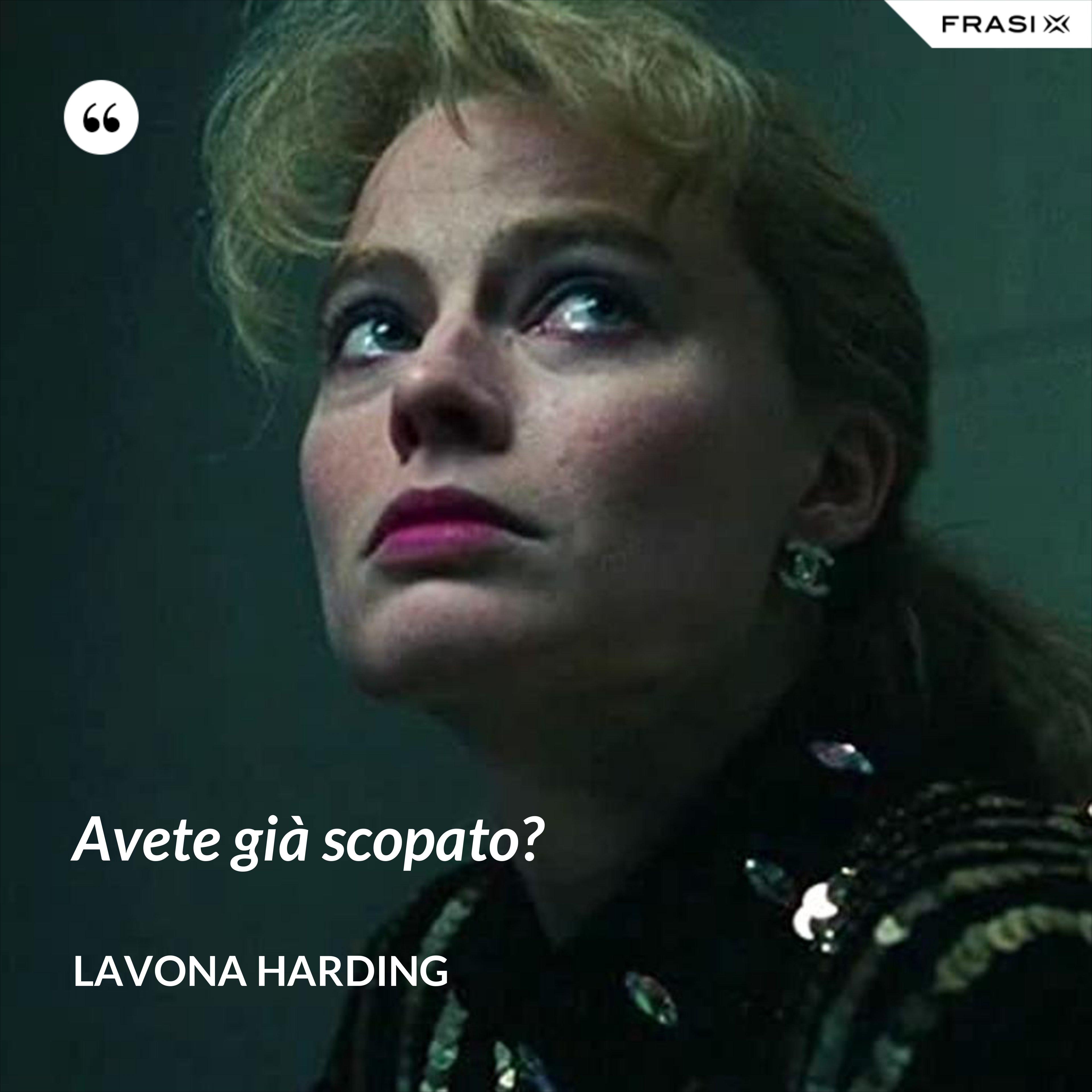 Avete già scopato? - LaVona Harding