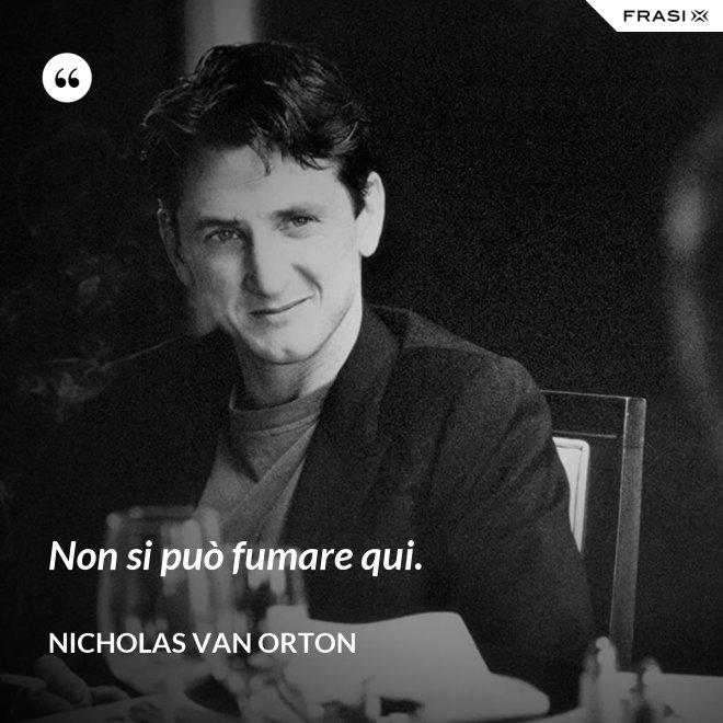 Non si può fumare qui. - Nicholas Van Orton