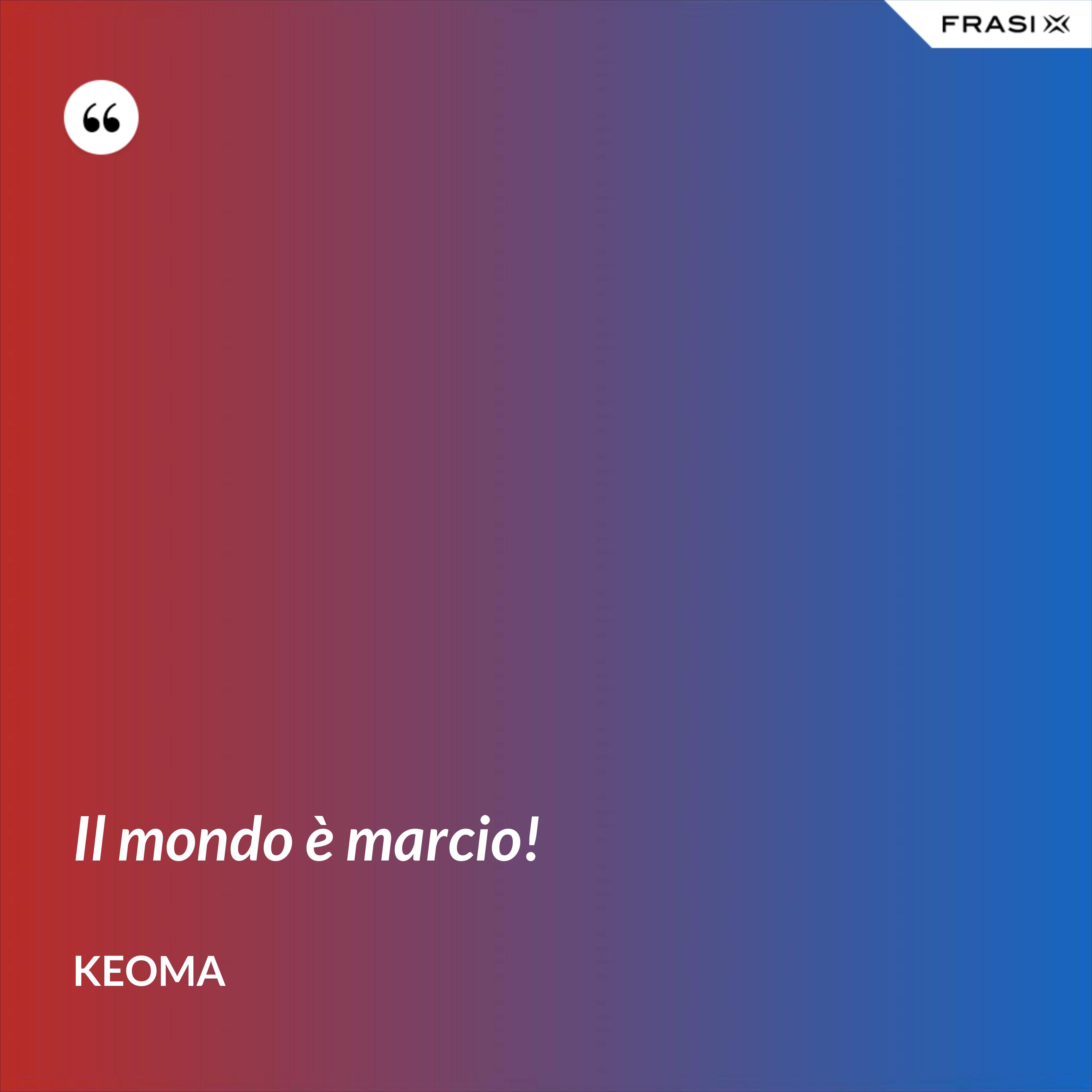 Il mondo è marcio! - Keoma