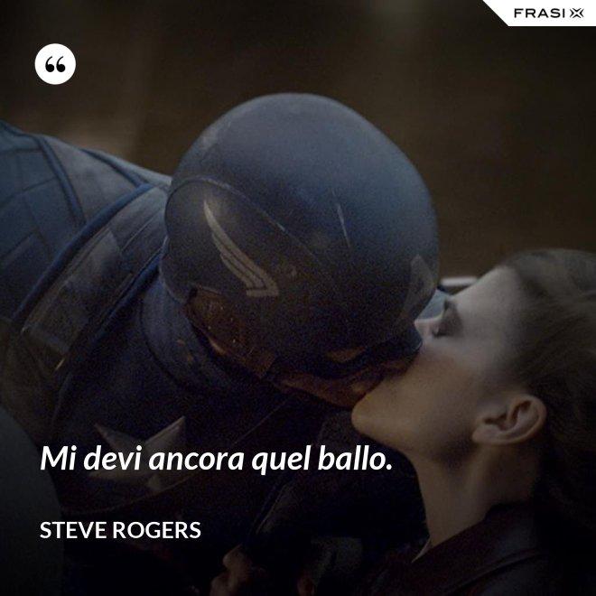 Mi devi ancora quel ballo. - Steve Rogers